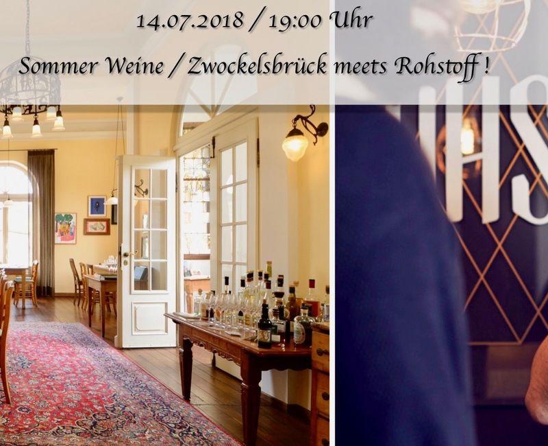 Sommer Weine / Zwockelsbrück meets Rohstoff !
