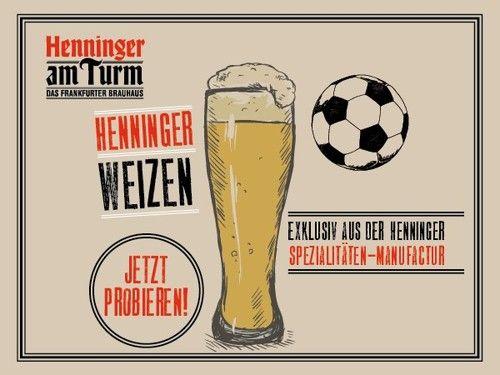 Exklusiv zur WM & nur bei uns: Henninger Hefeweizen