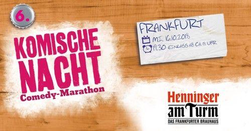 6. Komische Nacht Frankfurt - Comedy Marathon