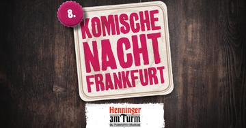 Jetzt Tickets sichern: 8. Komische Nacht / 24. September 2019
